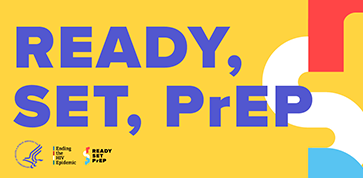 HHS Launches the National Ready, Set, PrEP program